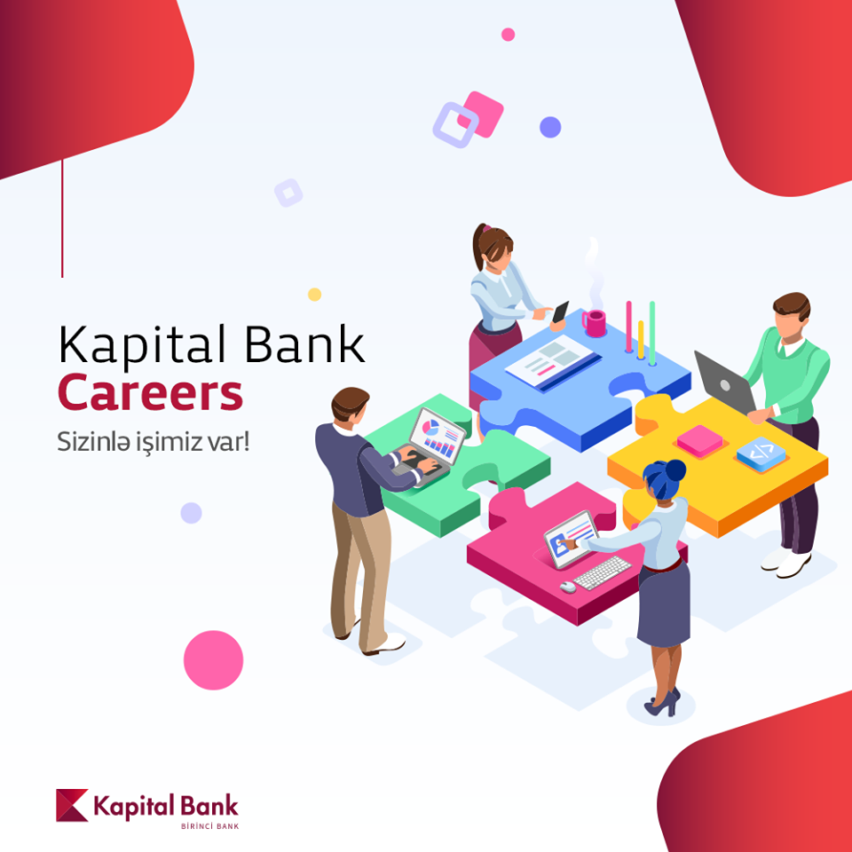 Kapital Bank TƏCRÜBƏ PROQRAMI elan edir