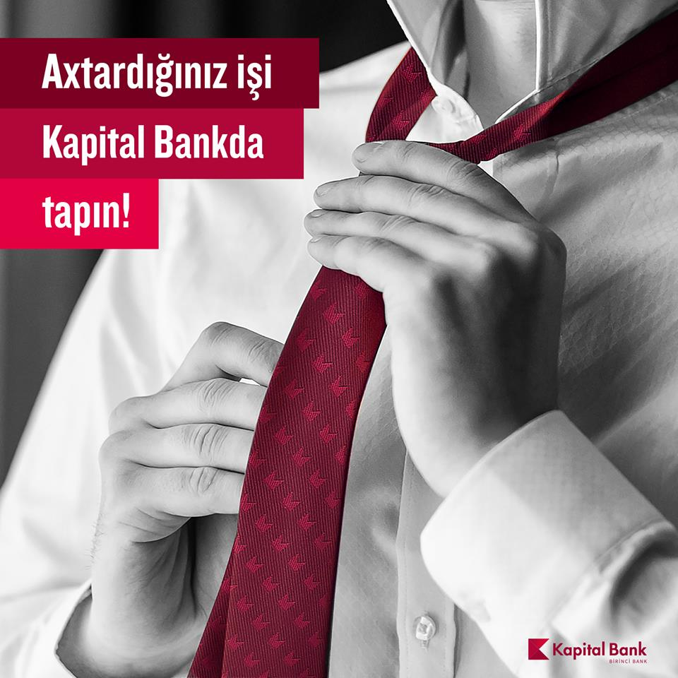 Kapital Bank-da iş imkanı! - 3 Yeni Vakansiya