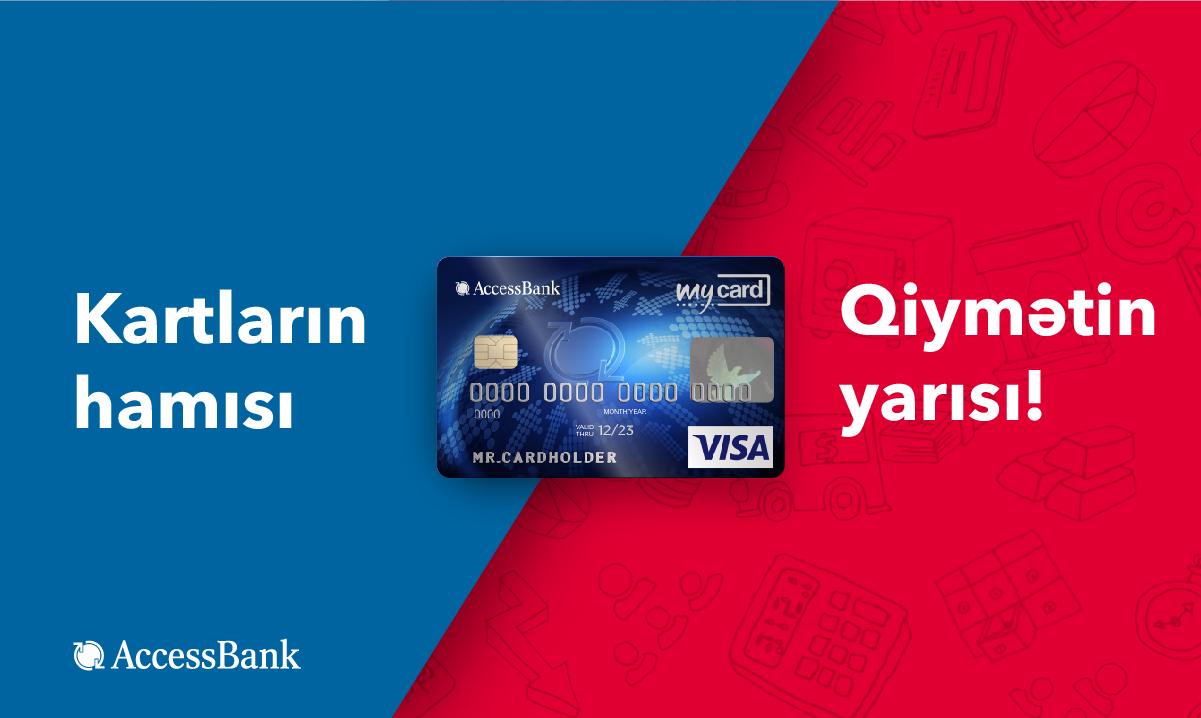 """AccessBank""ın debit kartları 50% endirimlə!"
