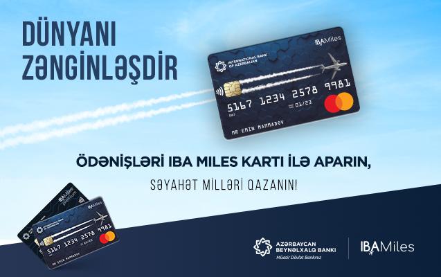 IBA Miles kartları ilə gələcək səyahətlər üçün indidən millər topla!