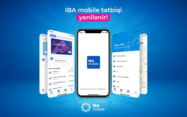 Международный Банк Азербайджана поэтапно обновляет приложение IBA Mobile