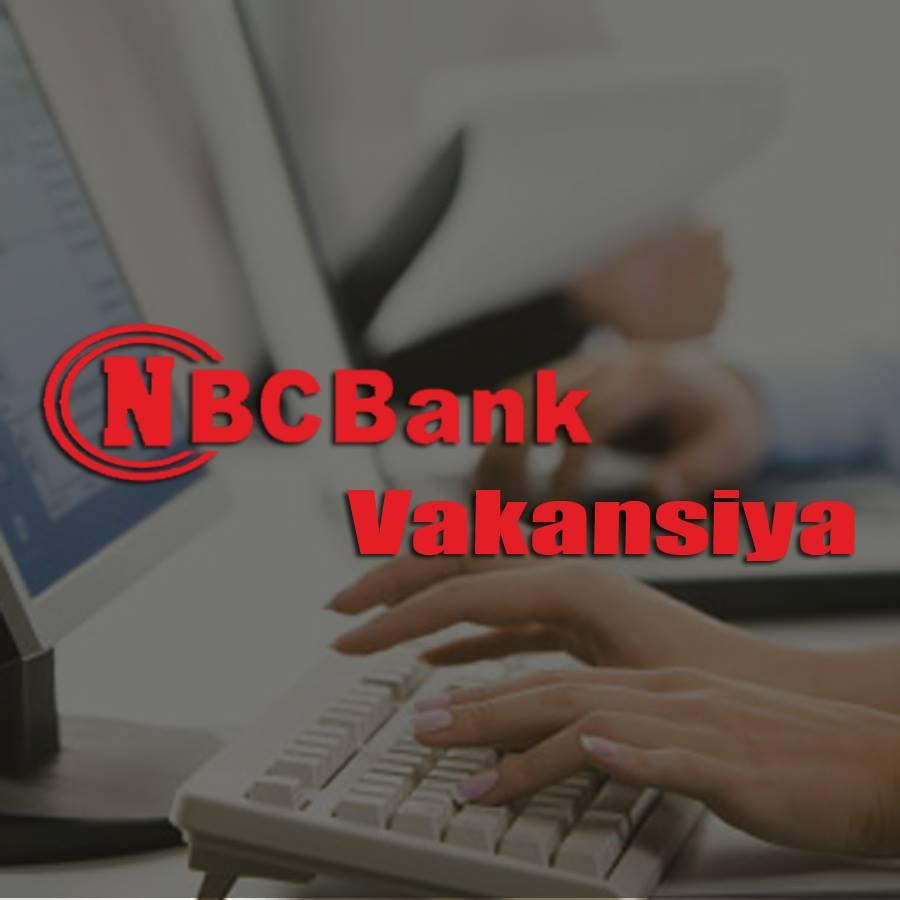 NBC Bank-da VAKANSİYA var!