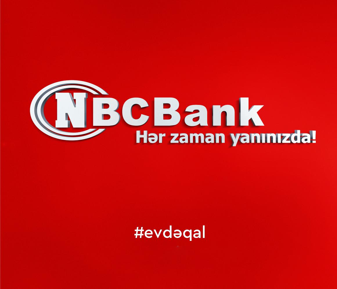 NBCBankdan kredit müştərilərinə və #evdeqal kampaniyasına dəstək!