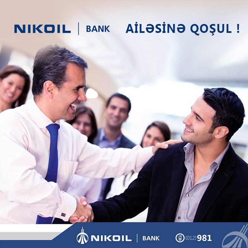 Nikoil Bank-da ən yeni vakansiya elanları
