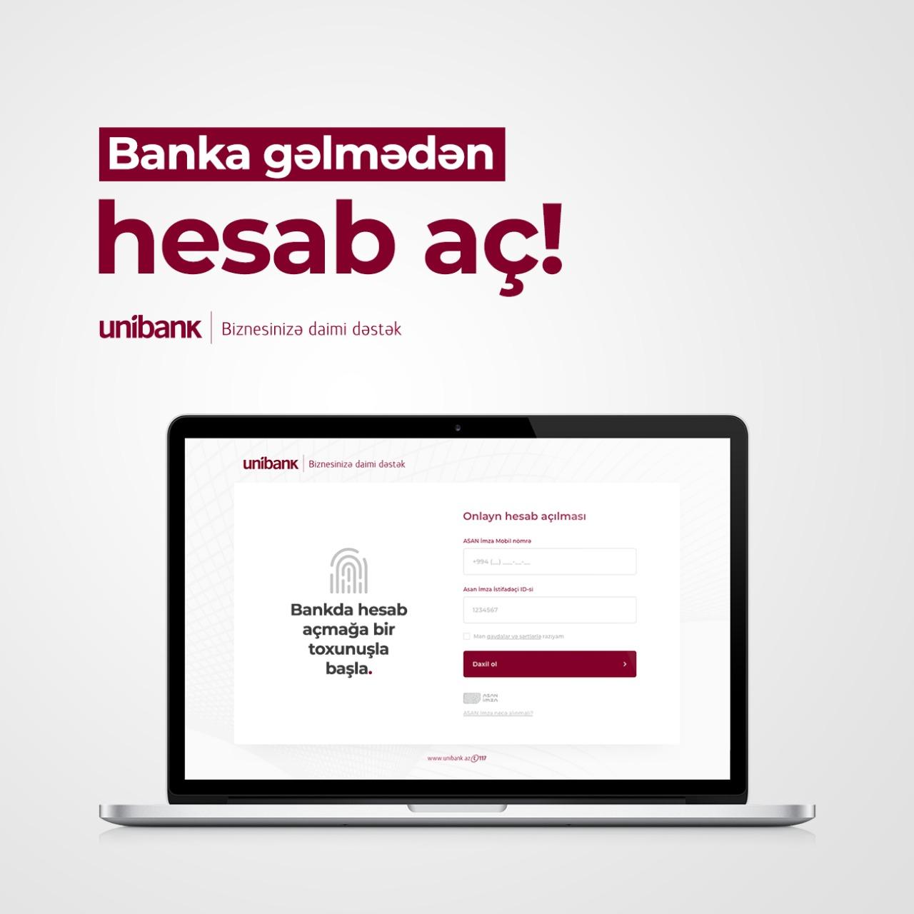 Unibank biznes sahiblərinə banka gəlmədən onlayn hesab açmaq imkanı yaradıb