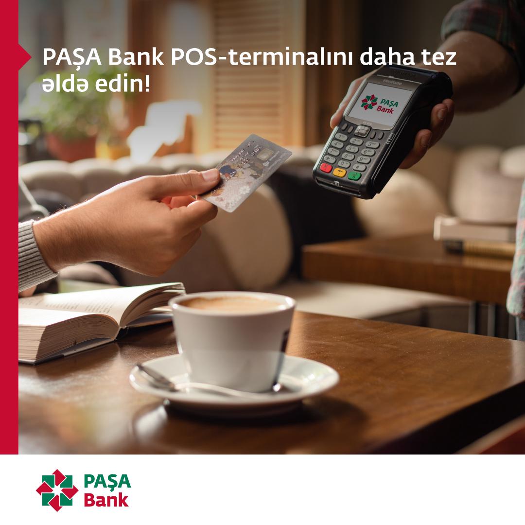 PAŞA Bank POS-terminalını daha tez əldə edin!