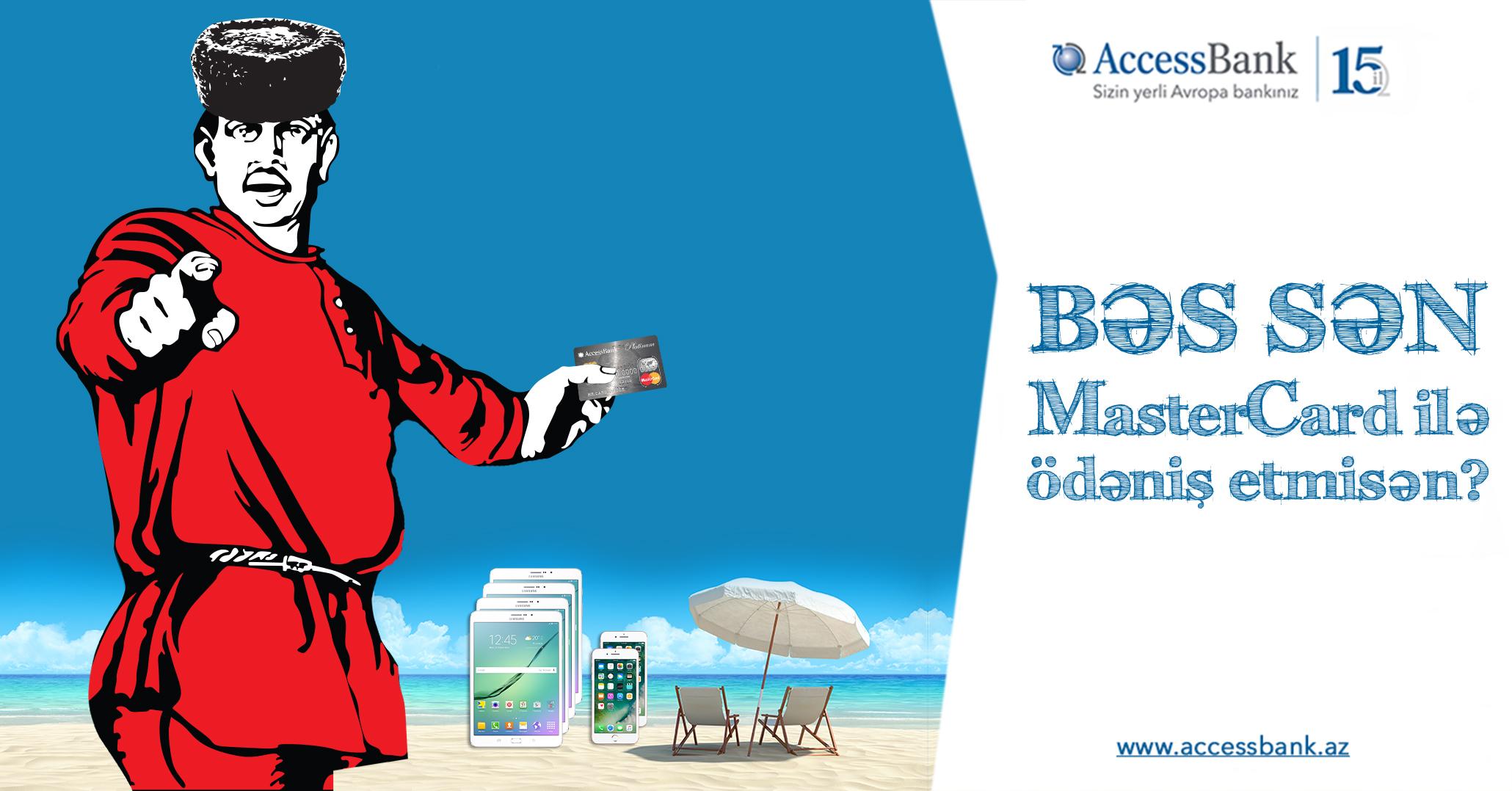 Открыть Mastercard гораздо выгоднее в AccessBank-е!