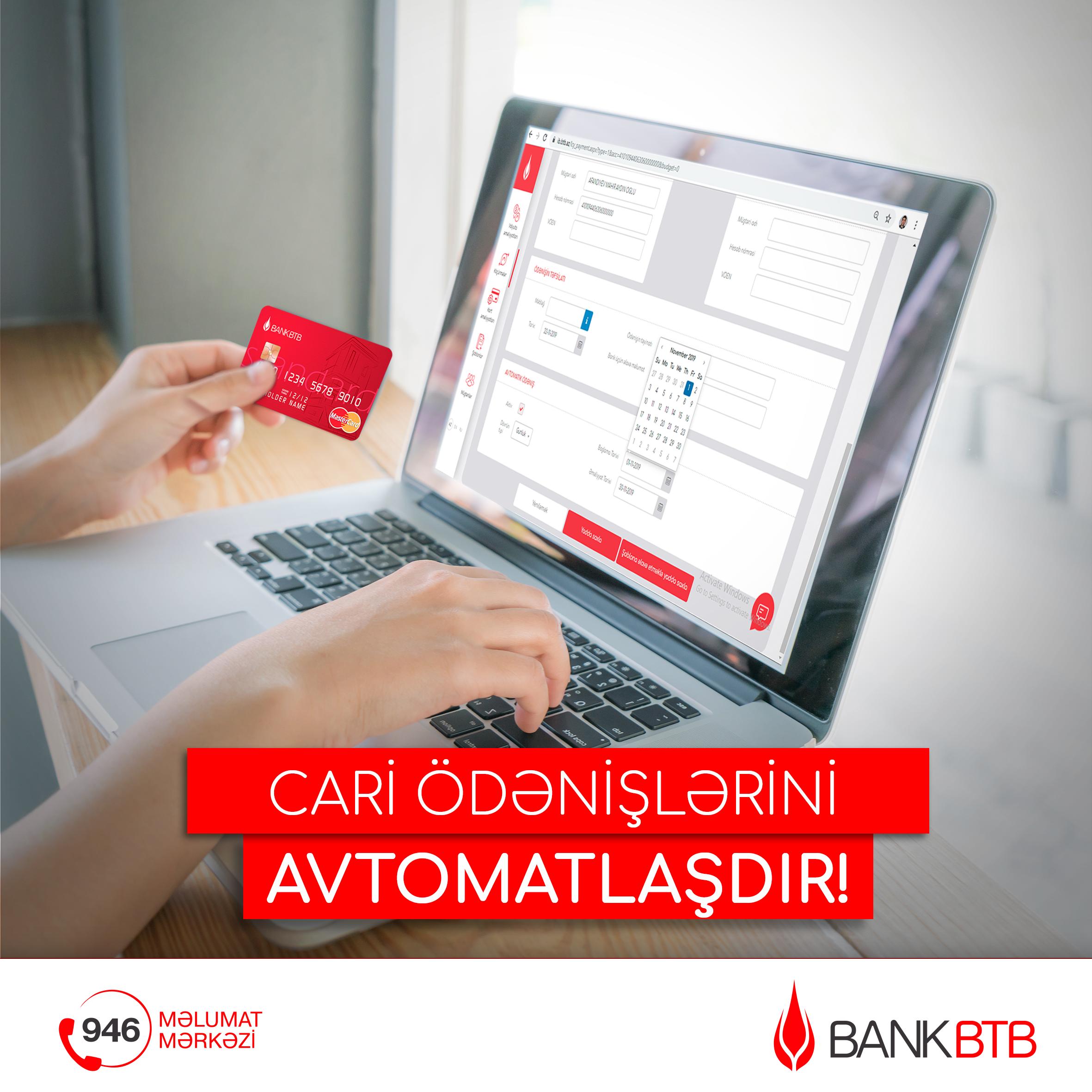 Bank BTB позволяет систематизировать автоматические оплаты через İnternet Bankinq