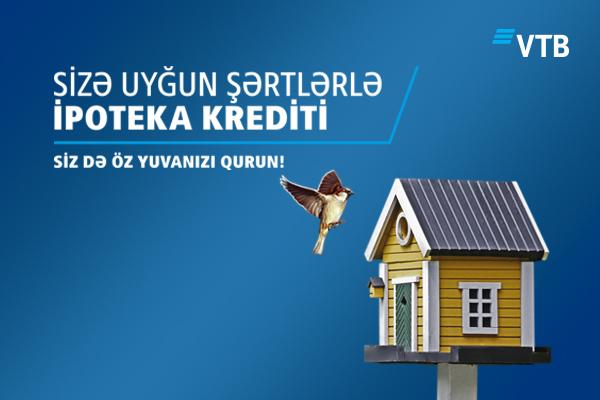 Bank VTB (Azərbaycan) ipoteka kreditləşməsi proqramına start verdi