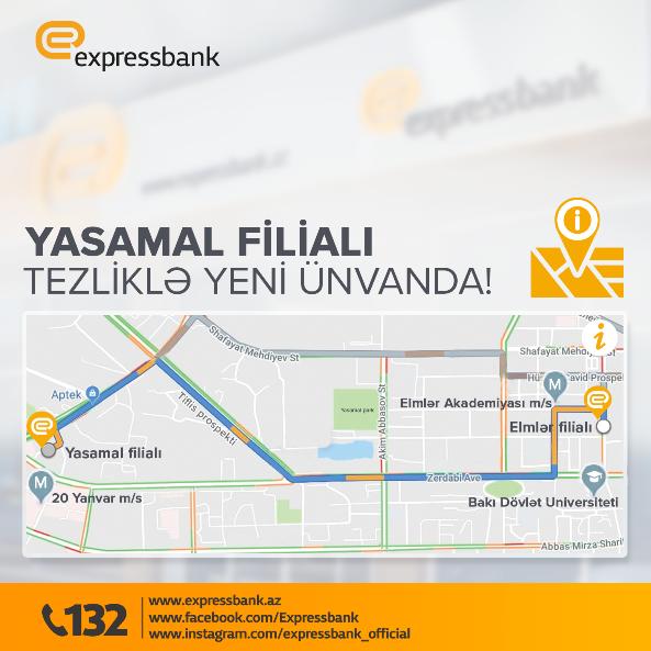 Expressbank меняет адрес филиала «Ясамал»
