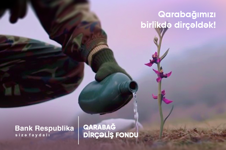 """Bank Respublika """"Qarabağ Dirçəliş Fondu""""na 200 min manat köçürdü"""