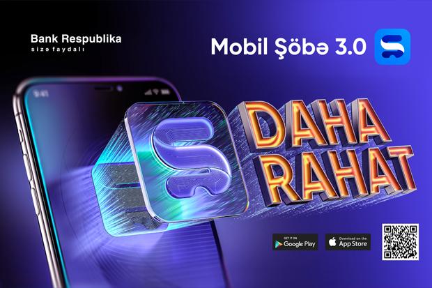 С «Mobil Şöbə 3.0» банковские операции будут еще удобнее!