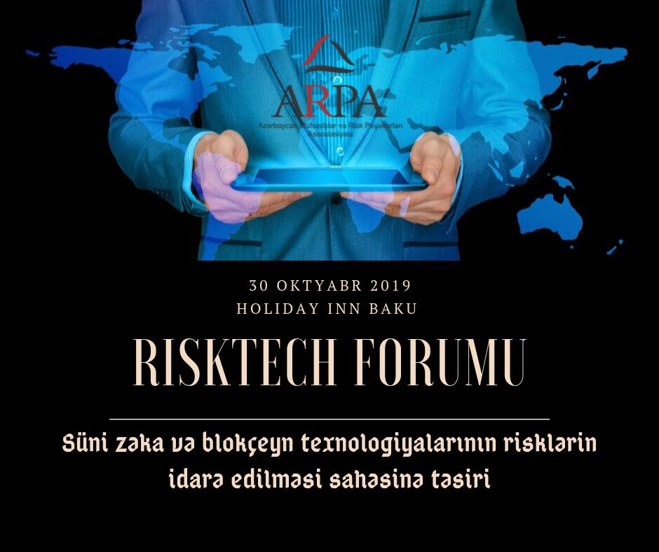 """Süni zəka və blokçeyn texnologiyalarının risklərin idarə edilməsinə təsirləri mövzusunda """"RiskTech"""" adlı Forum keçiriləcək"""