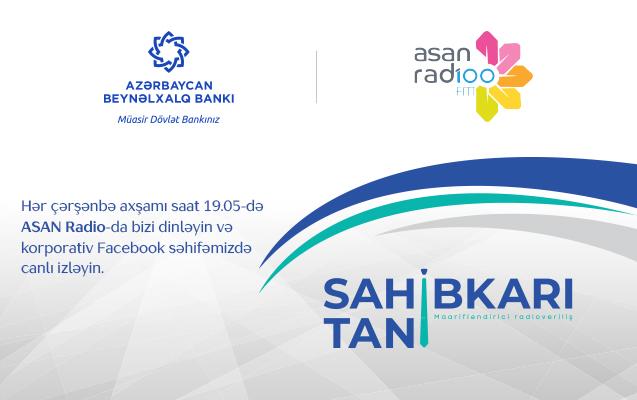 Международный Банк Азербайджана и ASAN Радио представили передачу