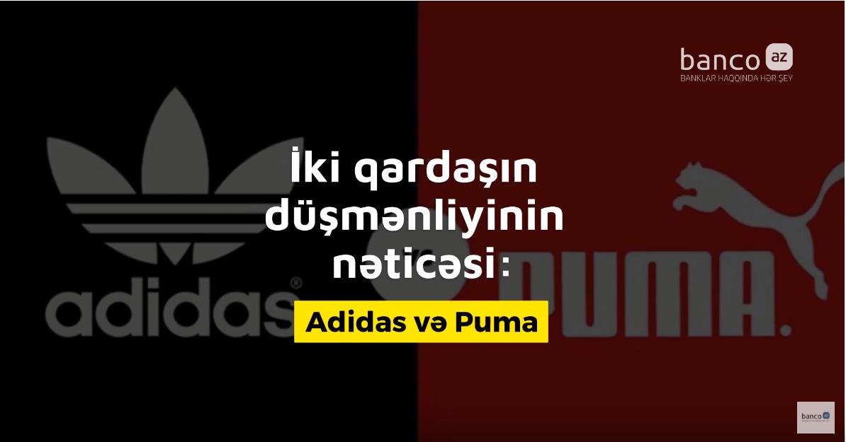 İki qardaşın düşmənçiliyinin nəticəsi: Adidas və Puma - VİDEO