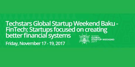 Bakida növbəti Startup Weekend tədbiri həyata keçiriləcək