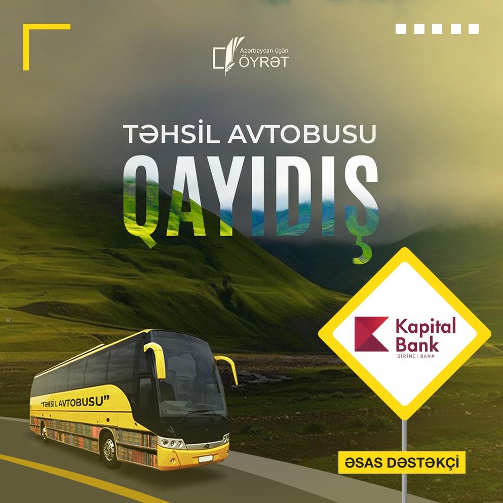 При поддержке Kapital Bank проводится традиционный проект «Təhsil avtobusu»