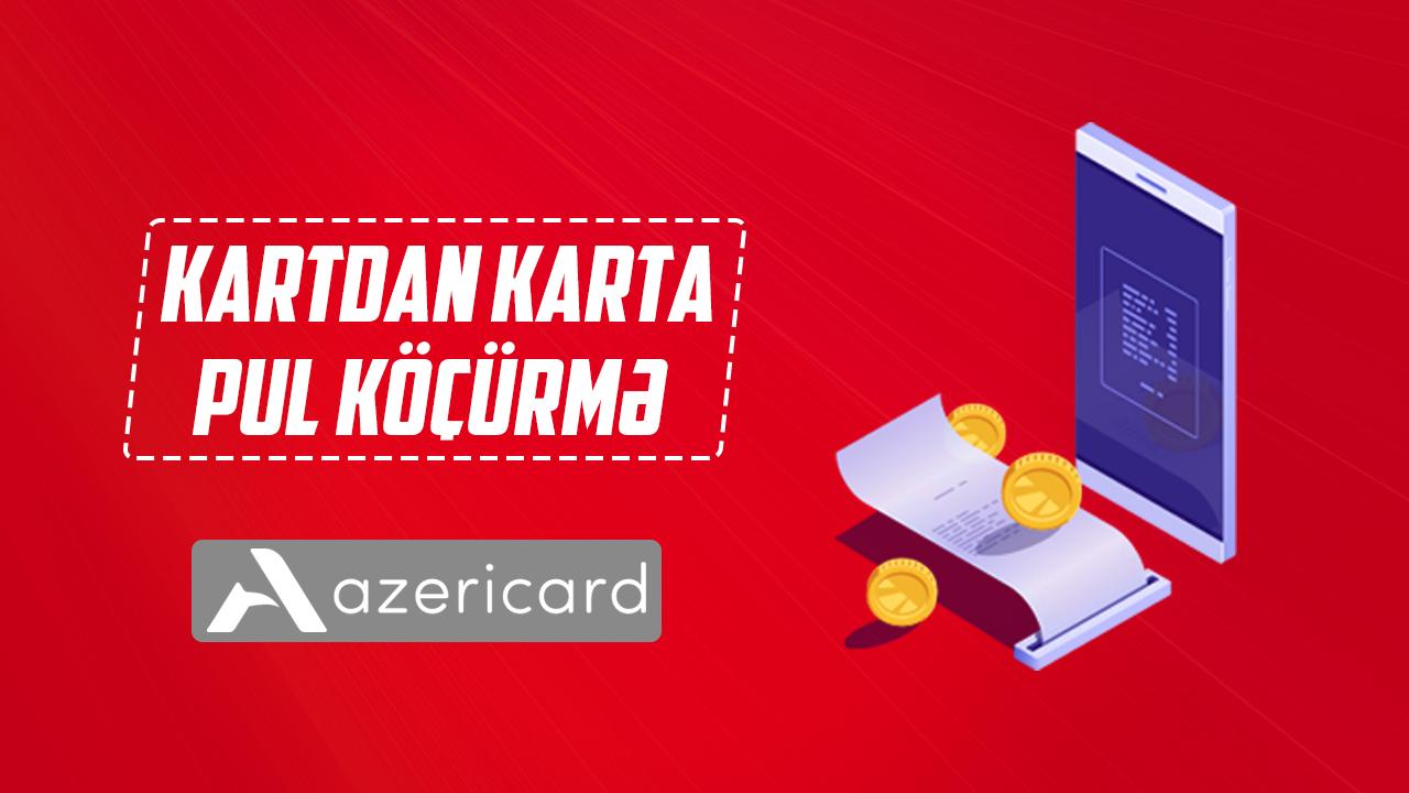 Azəricard mobil tətbiqi vasitəsilə kartdan karta necə pul köçürmək olar? -VİDEO