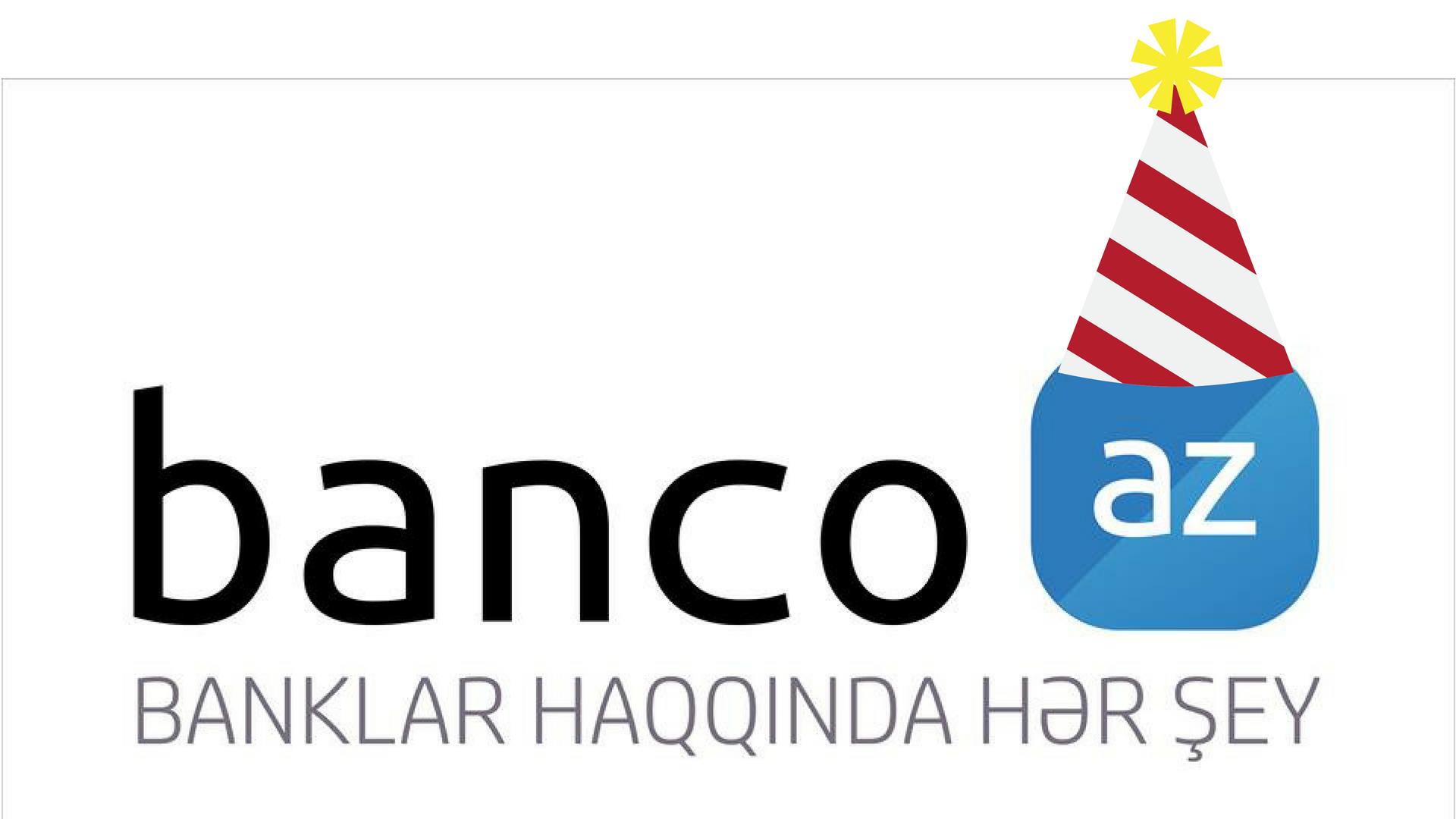 Banco.az 5 yaşını qeyd edir!