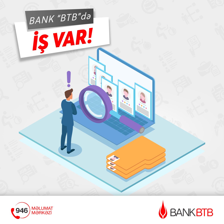 Bank BTB-də iş var!