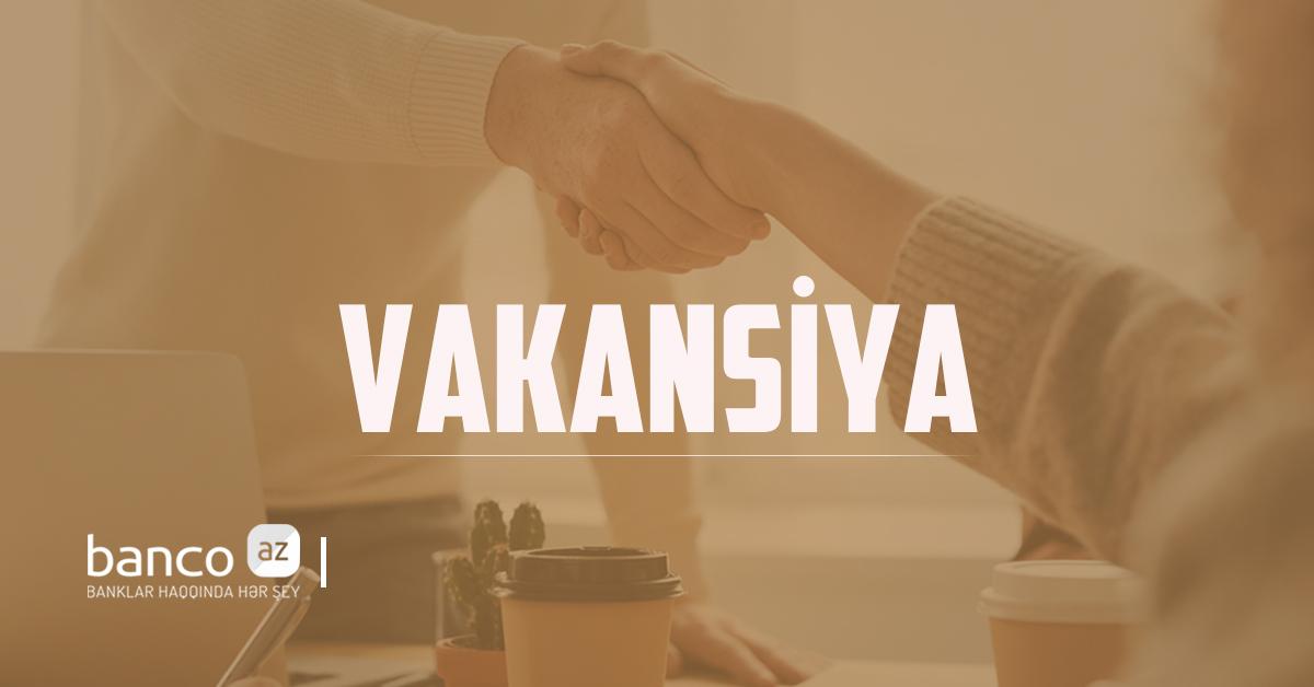 """Yelo Bank"" yeni vakansiya elan edir!!"