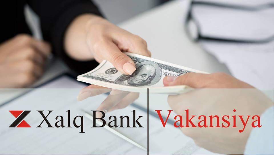Xalq Bank-da yeni VAKANSİYALAR