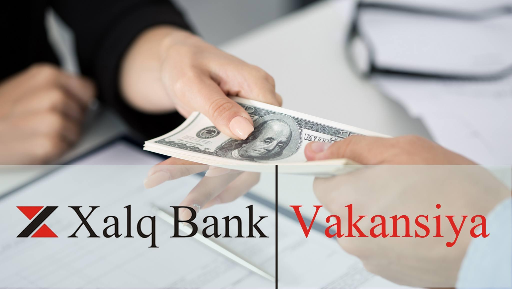 Xalq Bank 4 yeni vakansiya elan edib!