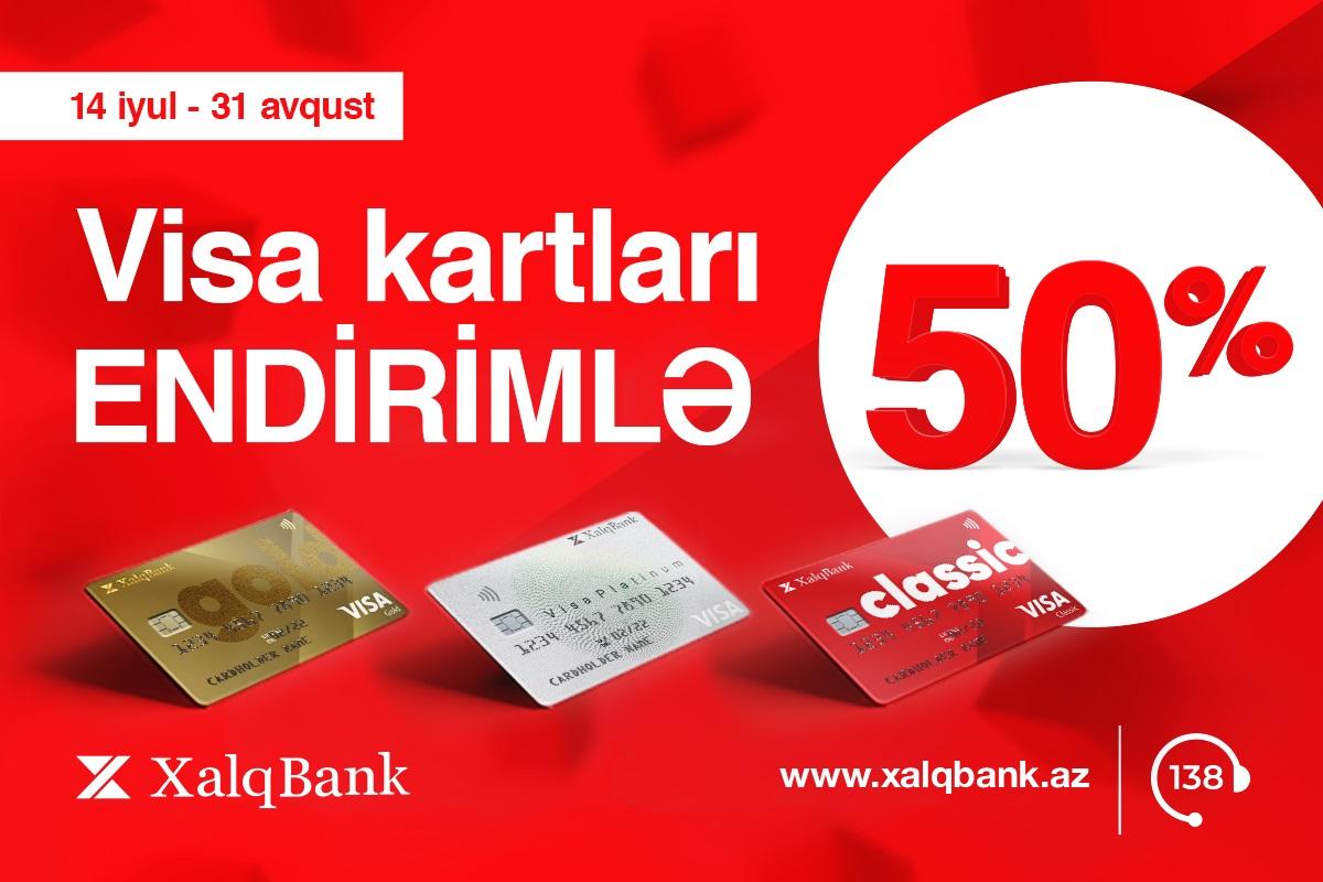 Xalq Bankdan VİSA kartları 50% endirimlə!
