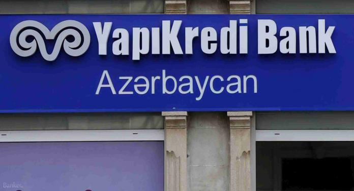 Yapıkredi Bank Azərbaycan xalis mənfəətini 112% artırıb!