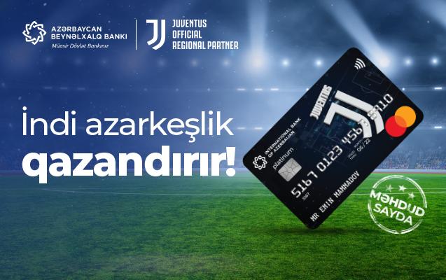 Кобрендовые карты «Ювентус» Международного Банка Азербайджана уже во всех филиалах!