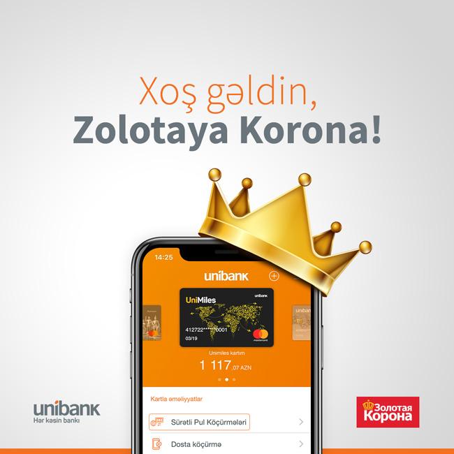 """Dünyanın nüfuzlu pul köçürmə sistemi - """"Zolotaya Korona"""" indi Unibank Mobile-da!"""