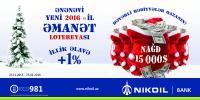 nikoil bank, əmanət aksiyası, emanet aksiyasi, yeni il, bir torba pul