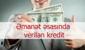 kredit almaq, kredit götürmək isetyirem, manatla, kredit,online, kredit, kredit sifarisi, kredit almaq, emanet, emanet krediti